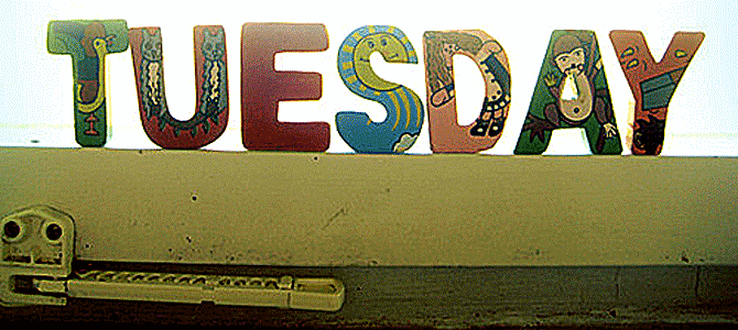 Todays is Tuesday
